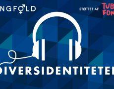 Podcasten 'Diversidentiteter': et nyt initiativ hos Mangfold, som vi glæder os til at lancere efteråret.