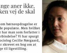 Cecilie er interviewet til Berlingske 'Ingen aner hvilken vej de skal gå'
